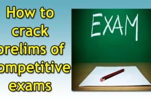 How to crack Prelim exams